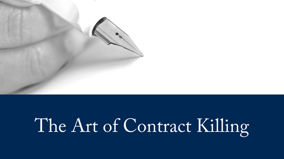 The Art of Contract Killing: Why It's Necessary