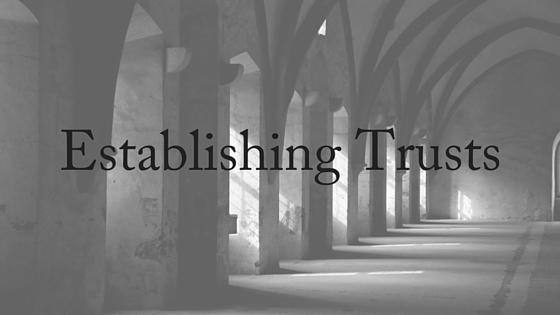 establishing trusts
