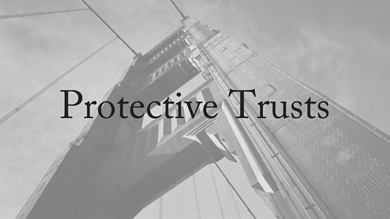 protective trusts
