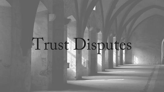 trust disputes