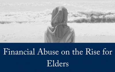 Financial Abuse on the Rise for Elders