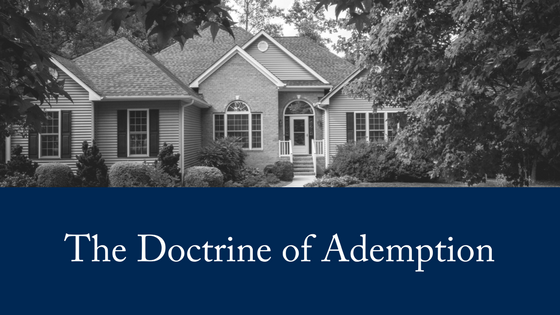 The Doctrine of Ademption for Wills