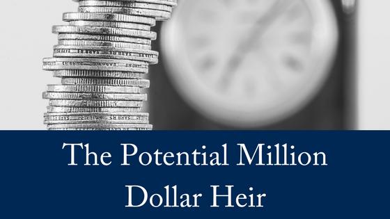 The Potential Million Dollar Heir