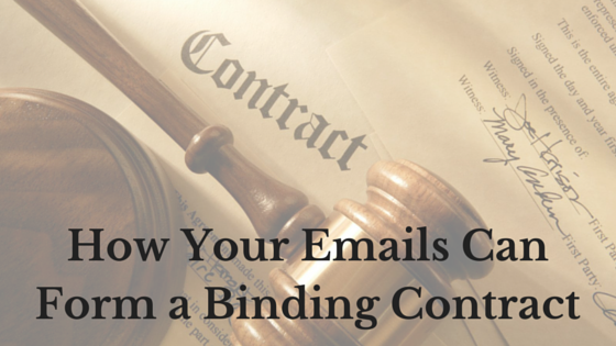 How Your Emails Can Form a Binding Contract