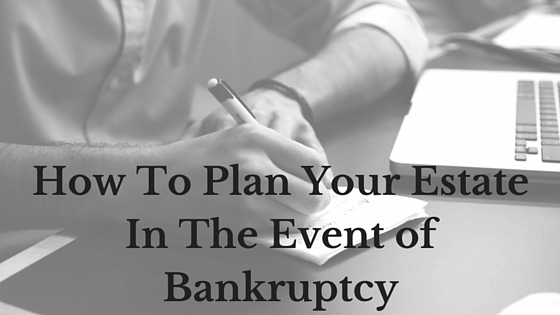 What Happens To Your Assets if Your Heirs Go Bankrupt?