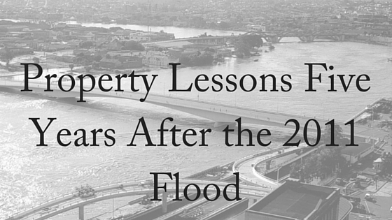 Property Lessons Five Years On From 2011 Floods