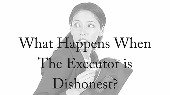 What Happens When The Executor is Dishonest-