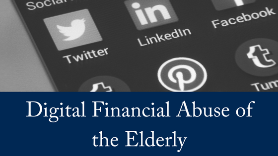 Digital Financial Abuse of the Elderly
