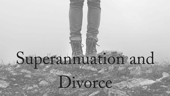 Superannuation and Divorce