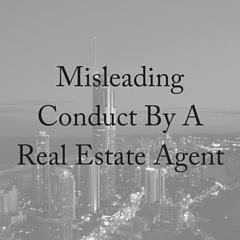 Misleading Conduct By A Real Estate Agent
