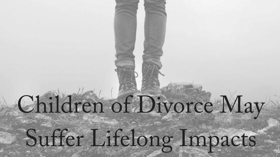 Children of Divorce May Suffer Lifelong Impacts