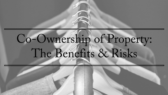 co-ownership-of-property-the-benefits-risks