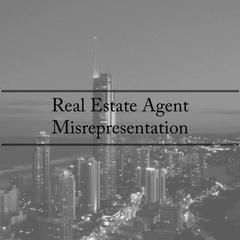 Real Estate Agent Misrepresentation