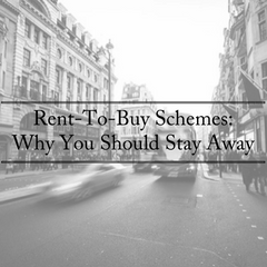 Rent-To-Buy Scheme: Why You Should Stay Away