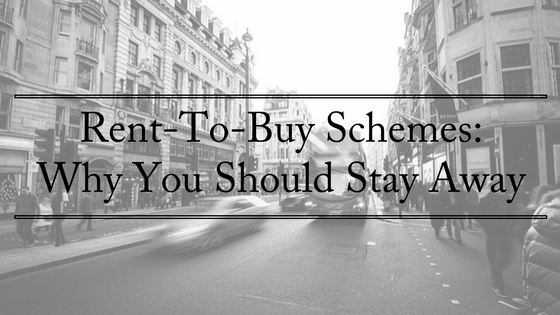 rent-to-buy-schemes-why-you-should-stay-away