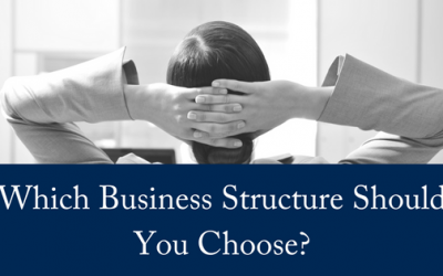 Which Business Structure Should You Choose?