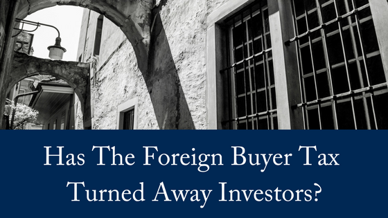 Has The Foreign Buyer Tax Turned Away Investors?
