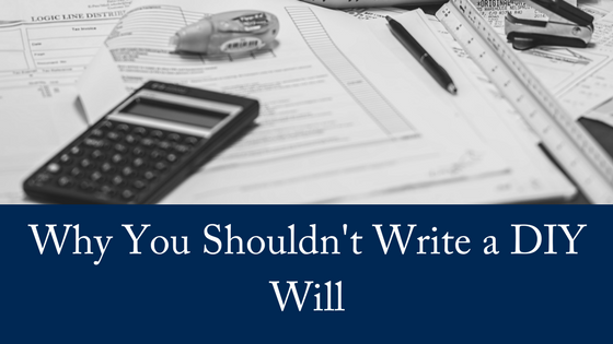 Why You Shouldn't Write A DIY Will