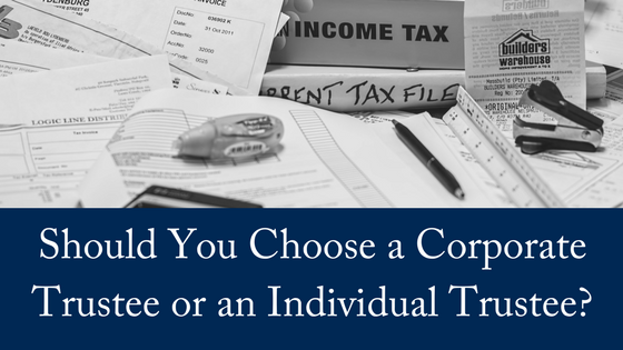 Corporate Trustee v Individual Trustee